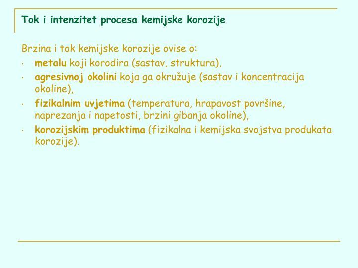 Tok i intenzitet procesa kemijske korozije
