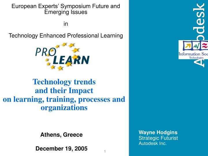 european experts symposium future and emerging issues in technology enhanced professional learning n.