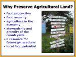 why preserve agricultural land