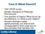 case 2 what church