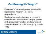 confirming n negro