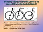 pomys y naukowca davida jones a na rower kt rym nie da si je dzi1