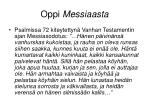 oppi messiaasta