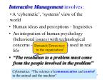interactive management involves