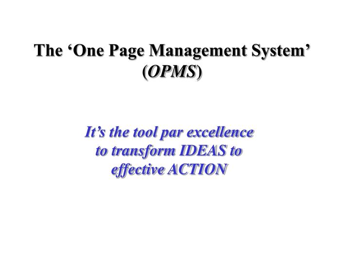 the one page management system opms n.