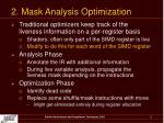 2 mask analysis optimization
