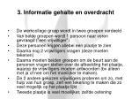 3 informatie gehalte en overdracht