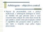 arbitragem objectivo central