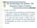 da deontologia do rbitro dr augusto lopes cardoso2