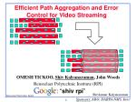 efficient path aggregation and error control for video streaming