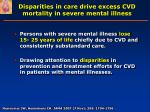disparities in care drive excess cvd mortality in severe mental illness2