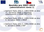 novinky pro 2007 2013 administrativn r mec 1