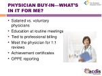 physician buy in what s in it for me