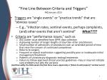 fine line between criteria and triggers faq january 2013