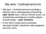 si y aero i hydrodynamiczne