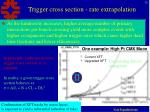 trigger cross section rate extrapolation