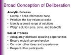 broad conception of deliberation