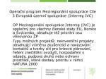 opera n program meziregion ln spolupr ce c le 3 evropsk zemn spolupr ce interreg ivc