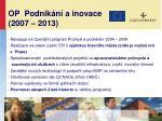 op podnik n a inovace 2007 2013