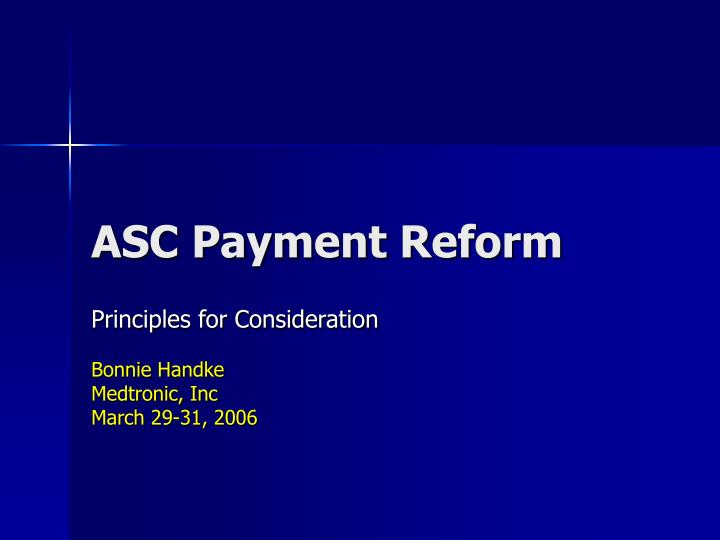 asc payment reform n.