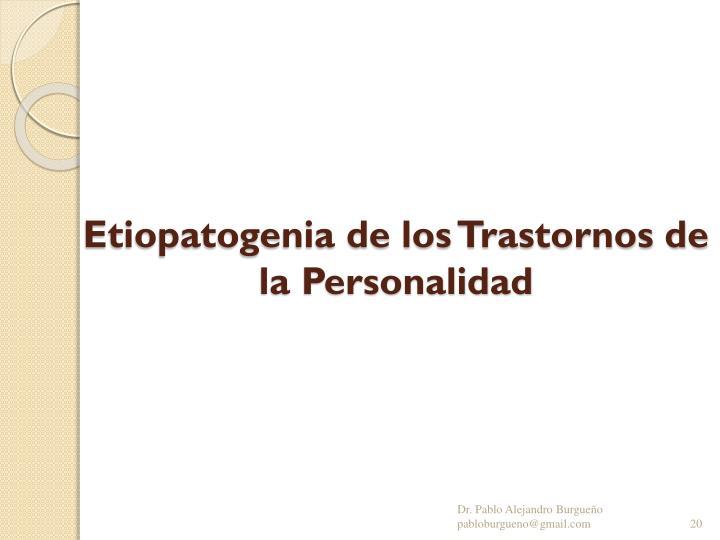 Etiopatogenia de los Trastornos de la Personalidad