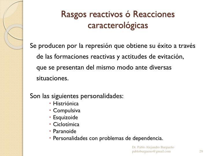 Rasgos reactivos ó Reacciones caracterológicas