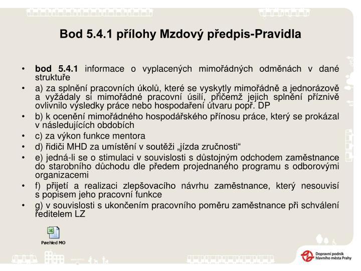 Bod 5.4.1 přílohy Mzdový předpis-Pravidla