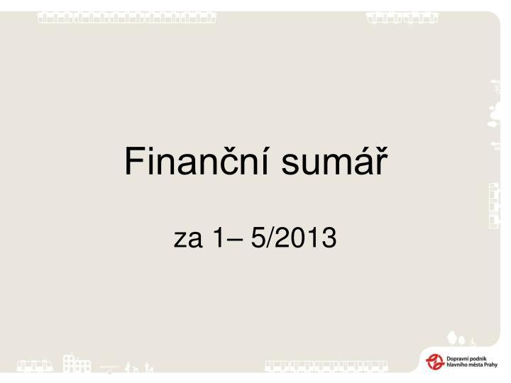 Finanční sumář