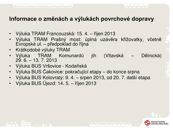 Informace o změnách a výlukách povrchové dopravy
