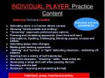 individual player practice content