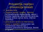 p r evencija nasilja prevencija bolesti