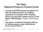 hot topics outpatient prospective payment system2