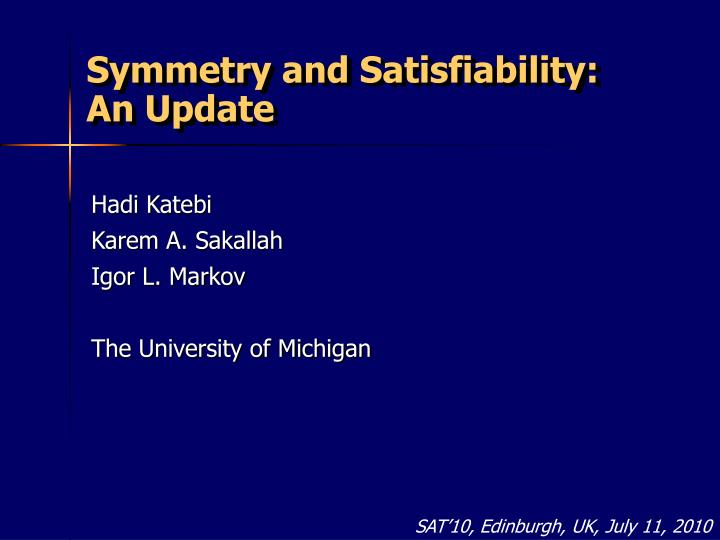 symmetry and satisfiability an update n.