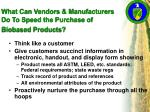 what can vendors manufacturers do to speed the purchase of biobased products