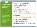 9 yrkesfaglige utdannings program
