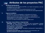 atributos de los proyectos pac
