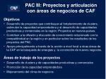 pac iii proyectos y articulaci n con reas de negocios de caf