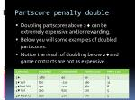 partscore penalty double