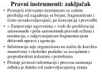 pravni instrumenti zaklju ak
