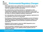 environmental regulatory changes