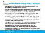 environmental regulatory changes3