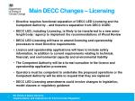 main decc changes licensing