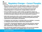 regulatory changes current thoughts