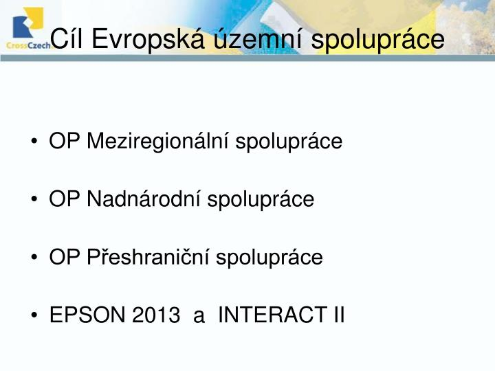 Cíl Evropská územní spolupráce