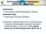 c l evropsk zemn spolupr ce opps r slovensko