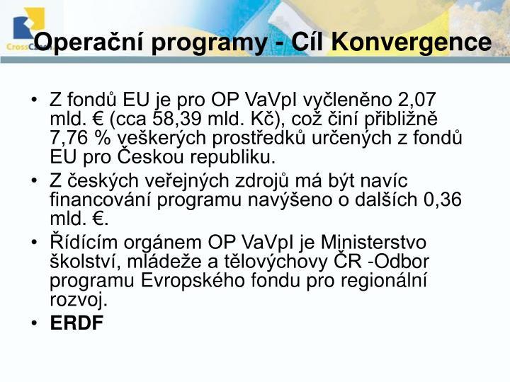 Operační programy - Cíl Konvergence