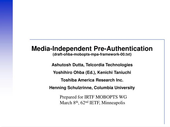 media independent pre authentication draft ohba mobopts mpa framework 00 txt n.