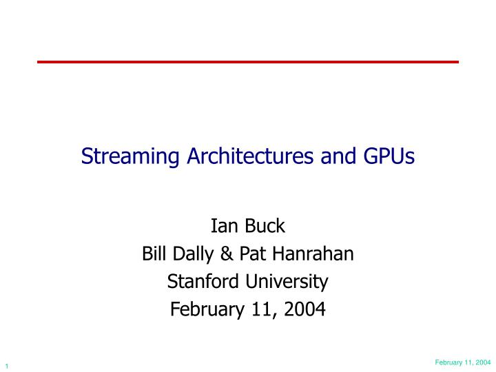streaming architectures and gpus n.