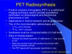 pet radiosynthesis
