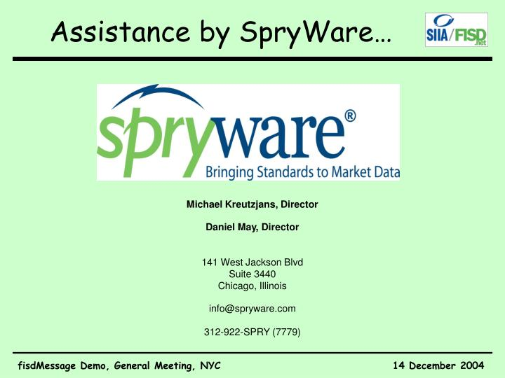 Assistance by SpryWare…